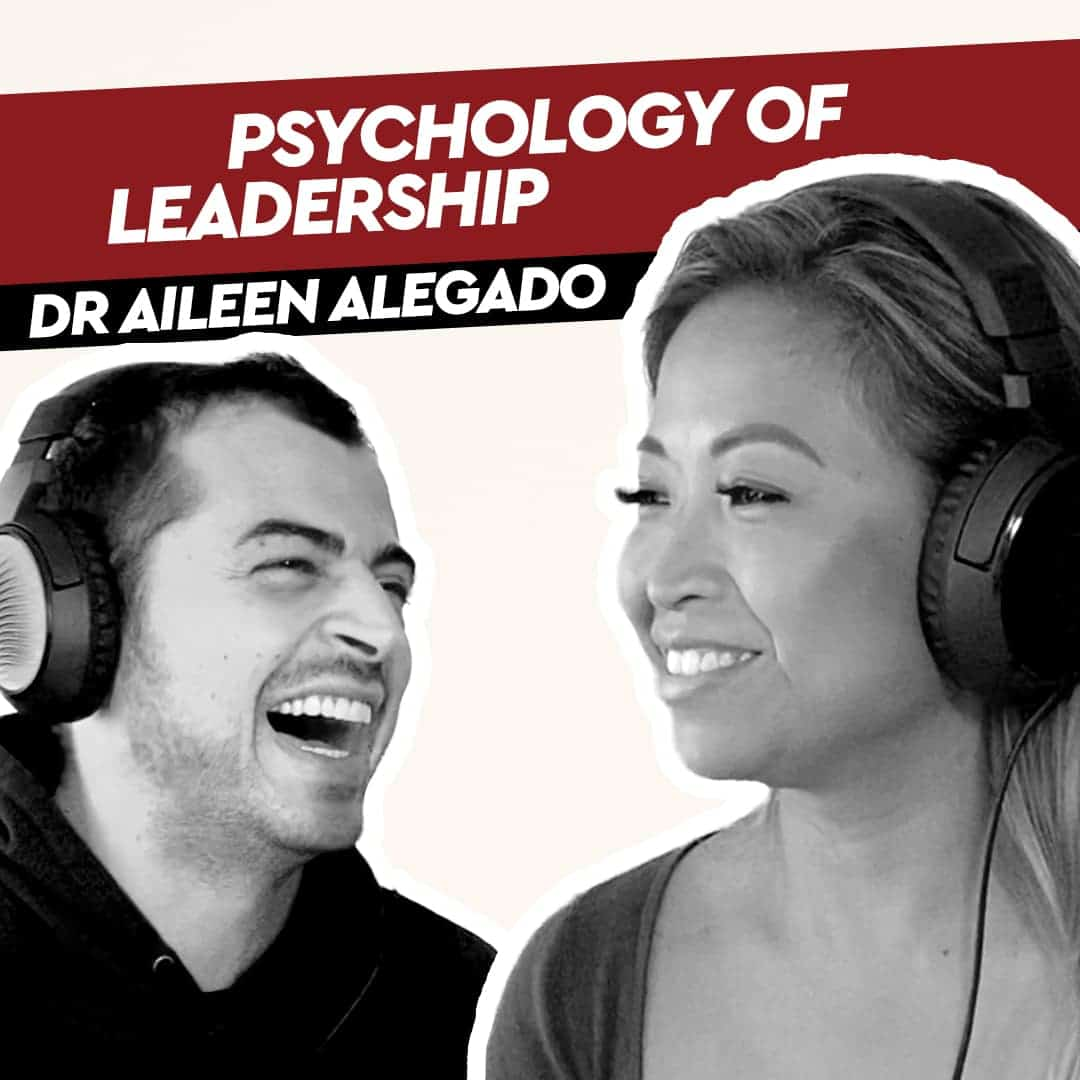 Dr Aileen Alegado – The Psychology of Leadership