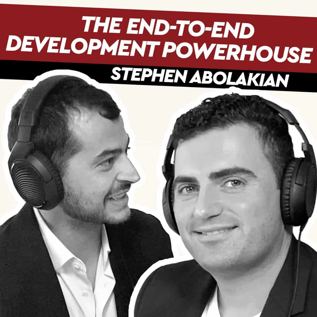 Stephen Abolakian – The End-to-End Development Powerhouse