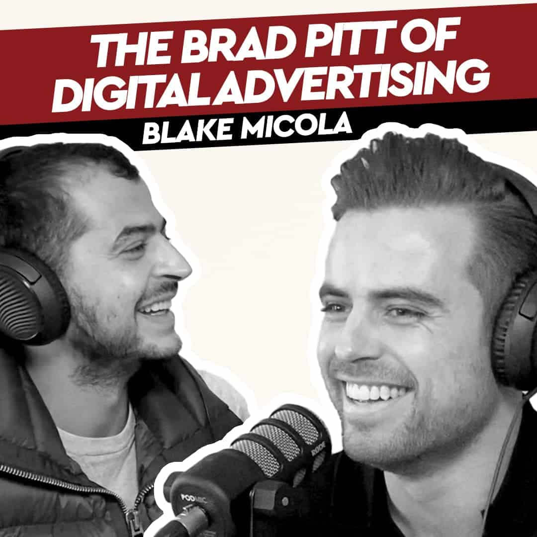 Blake Micola – The Brad Pitt of Digital Advertising