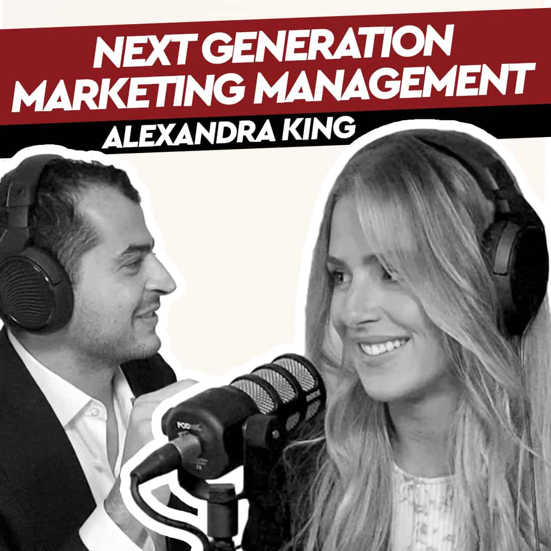 Alexandra King – Next Generation Marketing Management