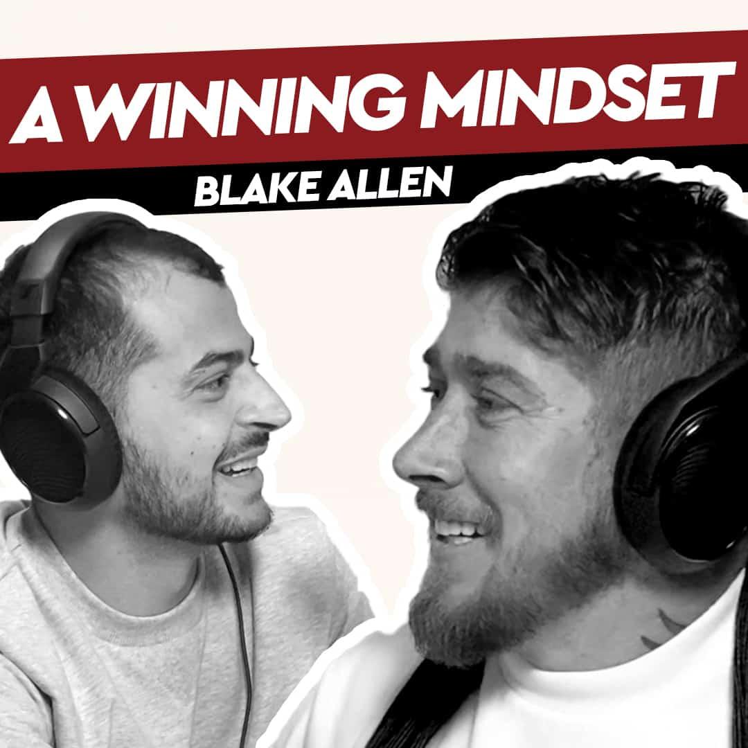 Blake Allen – A Winning Mindset
