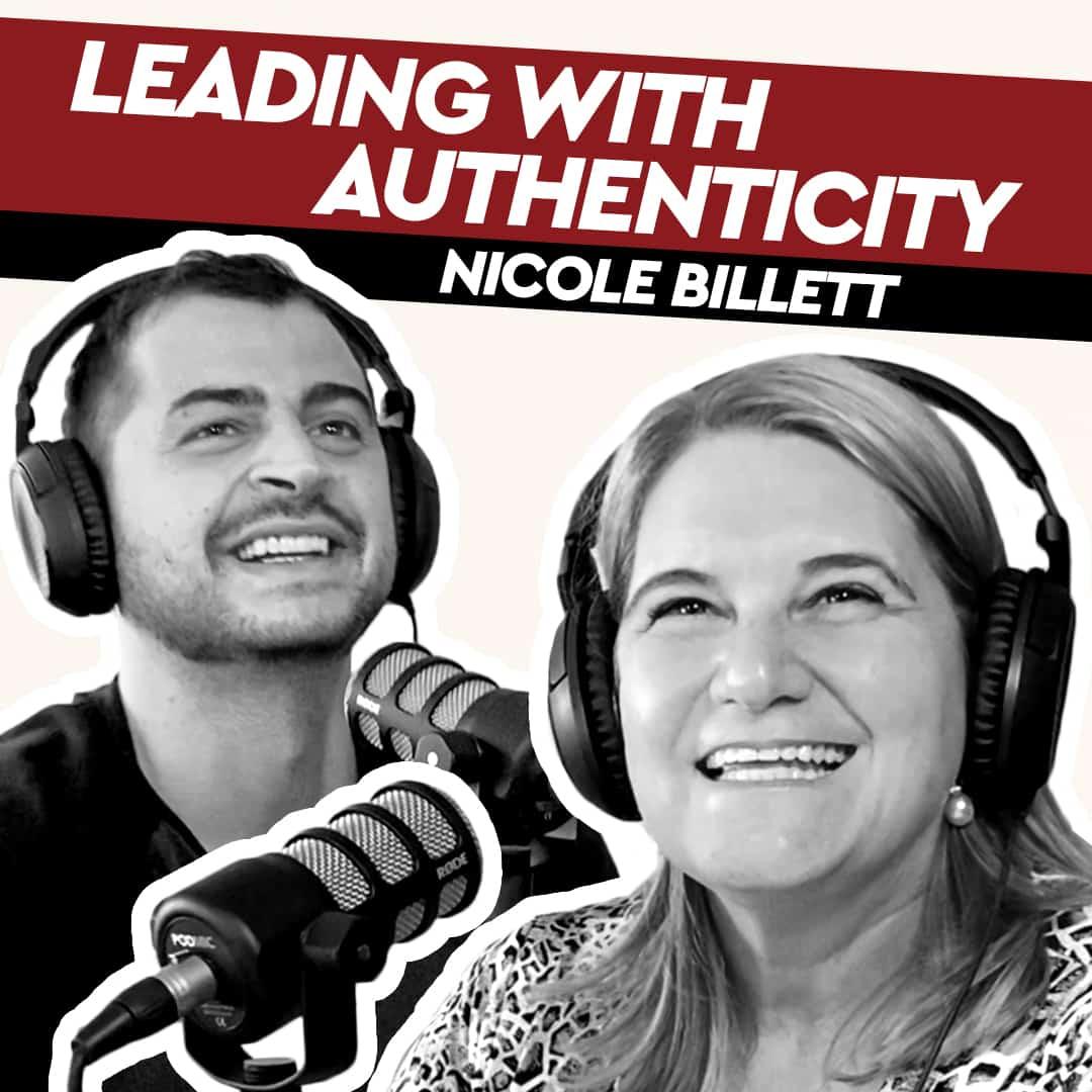 Nicole Billett – Leading with Authenticity