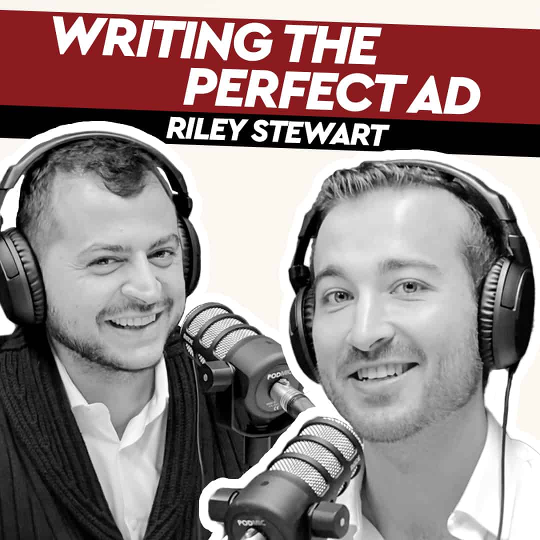 Riley Stewart – Writing the Perfect Ad
